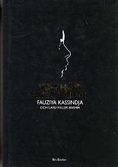 "Kassindja, Fauziya & Miller Bashir, Layli , ""Vem hör mina tårar"" INBUNDEN SLUTSÅLD"