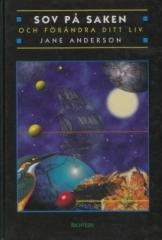 """Anderson, Jane, """"Sov på saken - och förändra ditt liv"""" KARTONNAGE"""