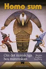"""Kurtén-Lindberg Birgitta, """"HOMO SUM: Om det mänskliga hos människan"""" INBUNDEN SLUTSÅLD"""