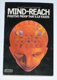 "Targ Russel & Harold Puthoff, ""Mind-Reach: Positive proof that ESP exists"" SLUTSÅLD"
