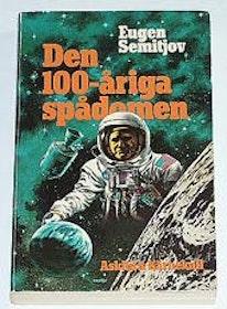 """Semitjov, Eugen, """"Den 100-åriga spådomen"""" INBUNDEN"""