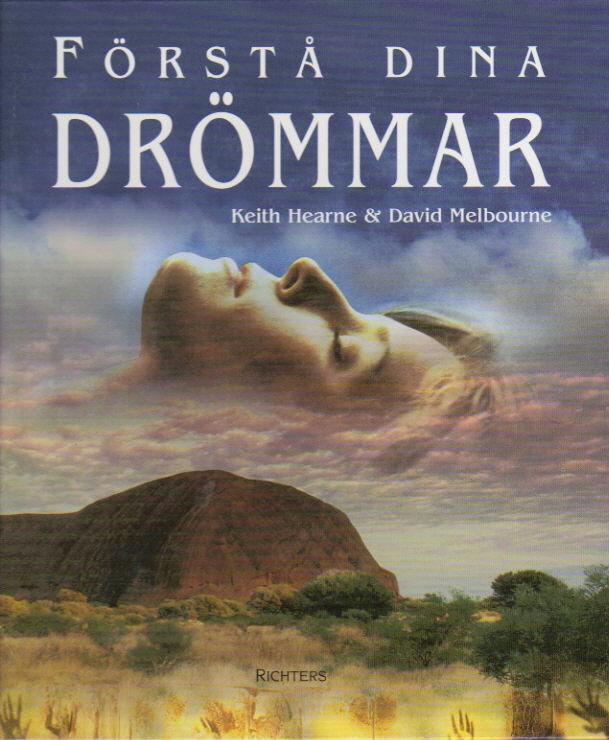 "Hearne, Keith & Melbourne, David, ""Förstå dina drömmar"""