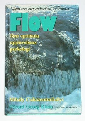 """Csikszentmihalyi, Mihály, """"FLOW: Den optimala upplevelsens psykologi"""" INBUNDEN SLUTSÅLD"""
