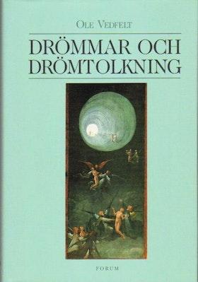 """Vedfelt, Ole, """"Drömmar och drömtolkning"""" INBUNDEN"""