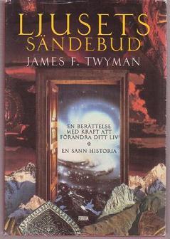 """Twyman, James F., """"Ljusets sändebud"""" NYSKICK"""