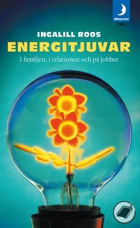 """Roos, Ingalill, """"ENERGITJUVAR i familjen i relationen och på jobbet"""" INBUNDEN SLUTSÅLD"""