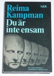 """Kampman, Reima, """"Du är inte ensam: En undersökning av människans sidopersonligheter"""" KARTONNAGE"""