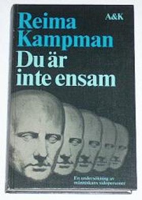 """Kampman, Reima, """"Du är inte ensam: En undersökning av människans sidopersonligheter"""" KARTONNAGE SLUTSÅLD"""