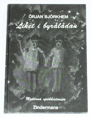 """Björkhem, Örjan, """"Liket i byrålådan - moderna spökhistorier"""" INBUNDEN SLUTSÅLD"""