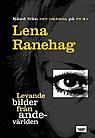 """Ranehag, Lena, """"Levande bilder från andevärlden"""" POCKET ANTIKVARISK SLUTSÅLD"""