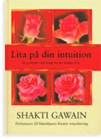 """Gawain, Shakti, """"Lita på din intuition"""" KARTONNAGE"""