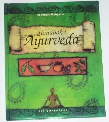 """Godagama, Shantha """"Handbok i Ayurveda"""" INBUNDEN"""