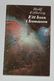 "Edberg, Rolf ""Ett hus i kosmos"" POCKET SLUTSÅLD"