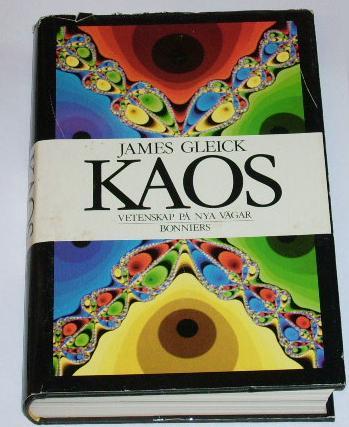 """Gleick, James, """"Kaos: vetenskap på nya vägar"""" SLUTSÅLD"""