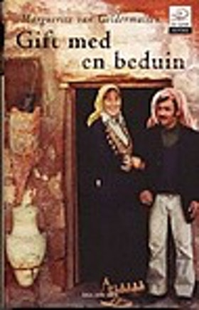 "van Geldermalsen, Marguerite ""Gift med en beduin"" INBUNDEN SLUTSÅLD"
