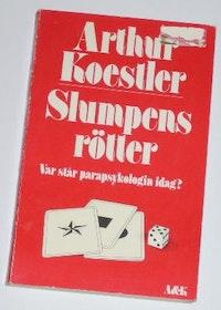 "Koestler, Arthur, ""Slumpens rötter"" HÄFTAD"