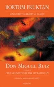 """Ruiz, Don Miguel,  """"Bortom fruktan""""  POCKET"""