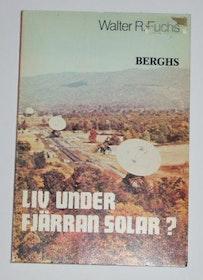 """Fuchs, Walter R., """"Liv under fjärran solar?"""" INBUNDEN"""