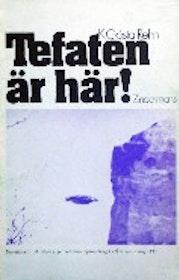 """Rehn, Gösta, """"Tefaten är här"""" HÄFTAD"""