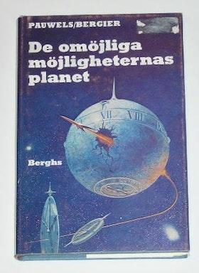 """Pauwels L., & Bergier J., """"De omöjliga möjligheternas planet"""" HÄFTAD"""