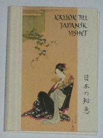 """Hettinger, E. (red) """"Källor till japansk vishet"""""""