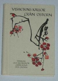 """Hettinger, E. (red) """"Vishetens källor från östern: tankar och blommor från Kina och Japan"""" SLUTSÅLD"""