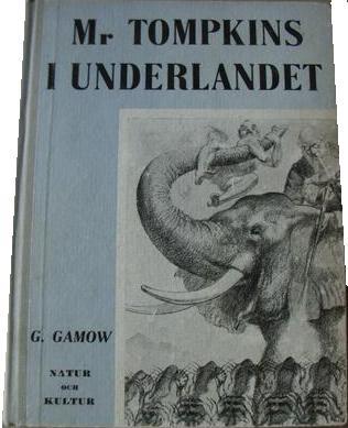 """Gamow, George """"Mr Tompkins i underlandet"""" SLUTSÅLD"""