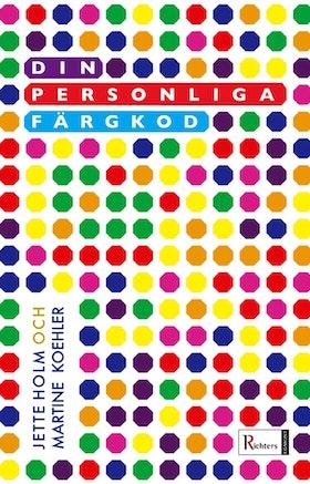 """Holm, Jette och Koehler, Martine """"Din personliga färgkod"""" SLUTSÅLD"""