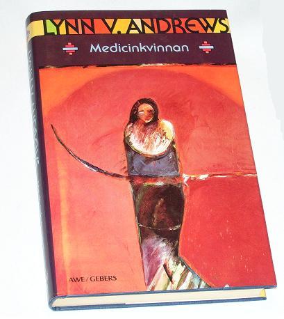 """Andrews, Lynn, """"Medicinkvinnan"""" INBUNDEN SLUTSÅLD"""