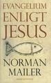 """Mailer, Norman """"Evangelium enligt Jesus"""" INBUNDEN"""