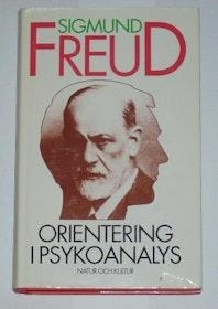 """Freud, Sigmund """"Orientering i psykoanalys"""" INBUNDEN"""