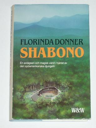"Donner, Florinda ""Shabono"" INBUNDEN SLUTSÅLD"