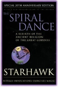 "Starhawk, ""The Spiral Dance: A Rebirth of the Ancient Religion of the Great Goddess"" HÄFTAD SLUTSÅLD"
