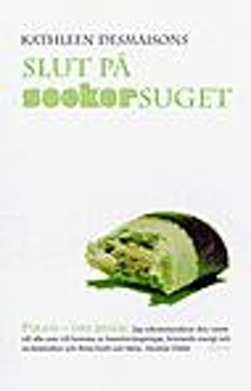 "Desmaisons, Kathleen ""Slut på sockersuget"" KARTONNAGE SLUTSÅLD"