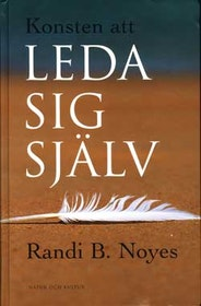 """Noyes, Randi B., """"Konsten att leda sig själv"""" KARTONNAGE"""