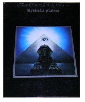 """Mystikens värld, """"Mystiska platser"""""""