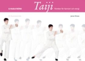 """Drewe, James, """"Taiji: rörelser för harmoni och energi"""" KARTONNAGE"""