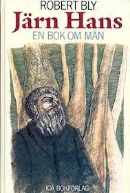 """Bly, Robert """"Järn Hans - en bok om män"""" KARTONNAGE"""