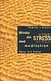 """Kroese, Andries J """"Minska din stress med meditation"""" HÄFTAD SLUTSÅLD"""