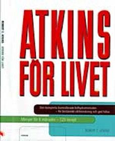 """Atkins, Robert C, """"ATKINS för livet"""" HÄFTAD"""