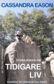 """Eason, Cassandra, """"Stora boken om tidigare liv"""" HÄFTAD SLUTSÅLD"""