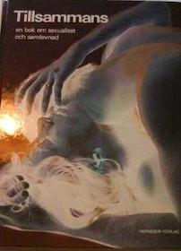 """Cohen mfl, """"Tillsammans: en bok om sexualitet och samlevnad"""" INBUNDEN SLUTSÅLD"""