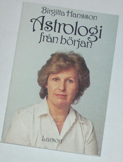 """Hansson, Birgitta, """"Astrologi från början"""" HÄFTAD"""