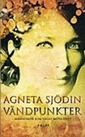 """Sjödin, Agneta """"Vändpunkter - människor som vågat möta livet"""" POCKET SLUTSÅLD"""