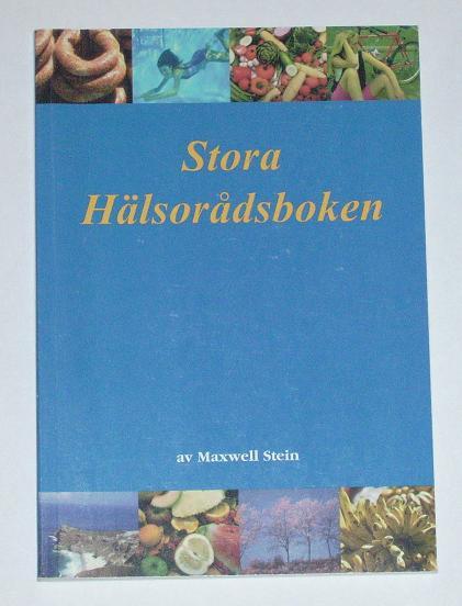 """Stein, Maxwell """"Stora Hälsorådsboken"""" HÄFTAD SLUTSÅLD"""
