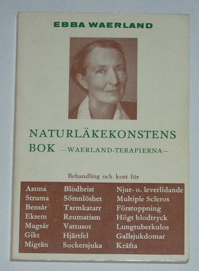 "Waerland, Ebba ""Naturläkekonstens bok"" HÄFTAD"
