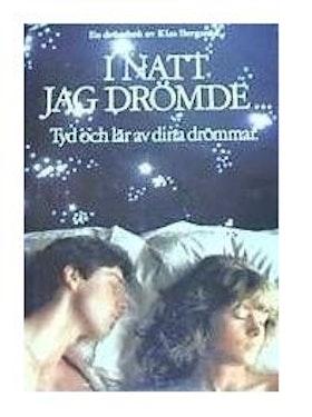 """Bergman, Klas, """"I natt jag drömde - tyd och lär av dina drömmar"""" SLUTSÅLD"""