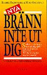 "Bronsberg, Barbro, "" Nya Bränn inte ut dig!"" INBUNDEN"