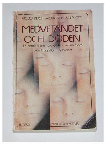 """Wistrand, Kersti och Jan Pilotti, """"Medvetandet och döden"""" HÄFTAD SLUTSÅLD"""