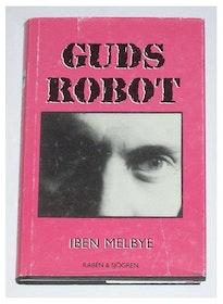 """Melbye, Iben, """"Guds robot"""" SLUTSÅLD"""